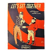 """Let's Get Together"" WWII Patriotic Sheet Music"