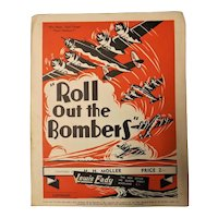 """Roll Out The Bombers"" WWII Patriotic Sheet Music"