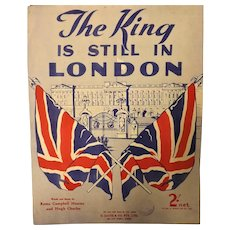 """The King Is Still In London"" WWII Patriotic Sheet Music"