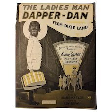 "Black Americana Sheet Music "" The Ladies Man -Dapper Dan"""