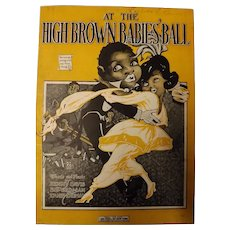 "Black Americana Sheet Music ""At The High Brown Babies Ball"""