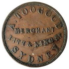Sydney Token For A. Toogood - Merchant- Dated 1855