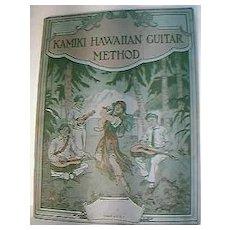 1916 Kamiki Hawaiian Guitar Method Music Book.
