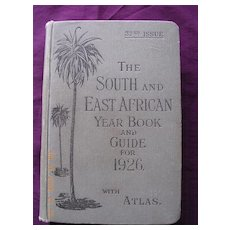 1926 Edition The South & East African Year Book & Guide