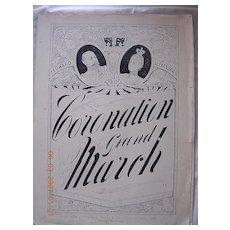 Vintage Sheet Music Coronation Grand March  1901