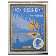 Vintage Negro Sheet Music 'I Want To Be In Dixie' 1912