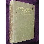 1915 First Edition Natural History of Hawaii