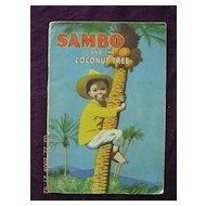 Vintage Negro Story SAMBO & The Coconut Tree