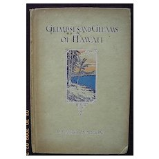 First Edition 1926 - Glimpses & Gleams of Hawaii - P. Maurice McMahon