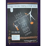 """Vintage Negro Sheet Music """"I Like To Do Things For You"""" 1930"""