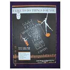 "Vintage Negro Sheet Music ""I Like To Do Things For You"" 1930"