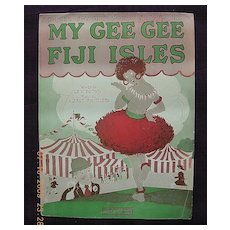 "Vintage Sheet Music ""My Gee Gee From The Fiji Isles"""
