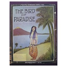 "Vintage Hawaiian Sheet Music ""The Bird Of Paradise"" 1912"