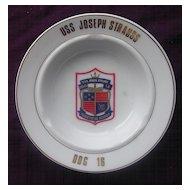 'U.S.S. Joseph Strauss DDG 16' Vintage Souvenir Ashtray