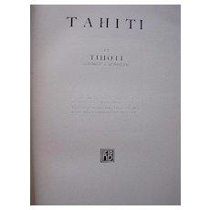 First Edition TAHITI By TIHOTI ( George Calderon),1922