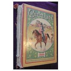 CHATTERBOX Annual Children's Book 1905