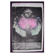 BLACK Americana Postcard 'A Pair Of Lace Curtains For Sisters Sitting Room'
