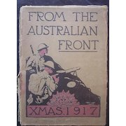 World War One Book 'From The Australian Front' Cassell & Co 1917