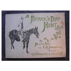 Rare 'A Patrick's Day Hunt'  Somerville & Ross  First Edition 1902