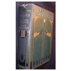 WESSEX- 1906 First Edition By Clive Holland & Paintings By Walter Tyndale