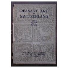 Peasant Art In Switzerland - THE STUDIO 1924 - Daniel Baud-Bovy