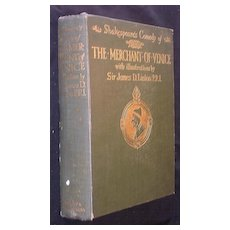 """First Edition 1909 of """"SHAKESPEARE'S Comedy Of The Merchant of Venice"""""""