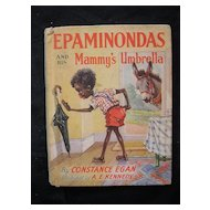 First Edition 1960 EPAMINONDAS And His Mammy's Umbrella