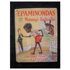 First Edition 1960 EPAMINONDAS And His Mammy's Umbrella