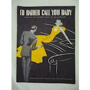 Art Deco Sheet Music 'I'd Rather Call You Baby' 1937