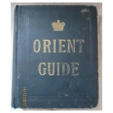 1891 Orient Line Guide - Chapters For Travellers By Sea and By Land