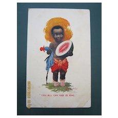 "Black American Postcard "" You All Can Had De Rine"""