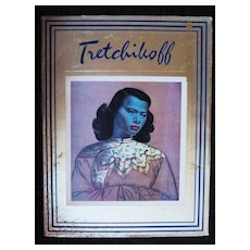 TRETCHIKOFF By Howard Timmins 1969 - Signed By Artist