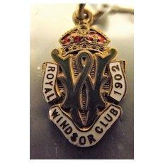 Vintage Royal Windsor Club Membership  Fob / Pendant 1902