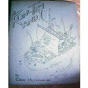 """Vintage Book """"KON TIKI And I"""" Erik Hesselberg 1952"""