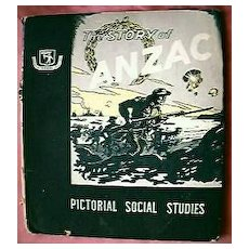 "Vintage Australian Publication ""The Story Of ANZAC"" Circa 1920"