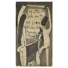 1930S GERMAN SCHOOL, German Expressionism Original Ink and Wash on Paper, Inscribed