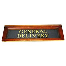 """Antique """"GENERAL DELIVERY"""" Sign In A Mahogany Frame, circa 1900"""