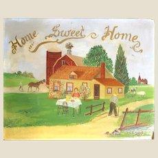 """Home Sweet Home"" - Original Folk Art Painting - Signed/Dated - ""E. M. Haaland 1935"""