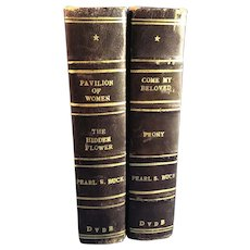 Pearl S. Buck Books: Pavilion of Woman, 1946, & Come My Beloved, 1953