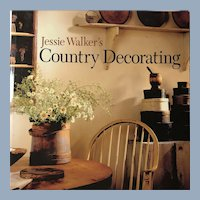 Jessie Walker's Country Decorating Book