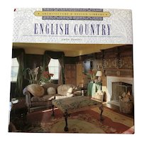 English Country Architecture & Design by Julie Fowler