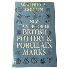 New Handbook of British Pottery & Porcelain Marks, Geoffrey A. Godden