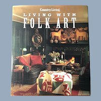 Living with Folk Art, Country Living, 1994