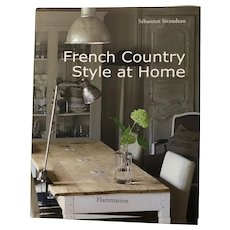 French Country Style at Home by Sebastien Siraudeau