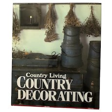 Country Living Country Decorating by Bo Niles