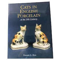Cats in English Porcelain of the 19th Century by Dennis G. Rice