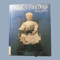 American Folk Dolls by Wendy Lavitt Hardbound Book