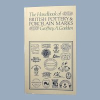 The Handbook of British Pottery & Porcelain Marks by Geoffrey A. Godden