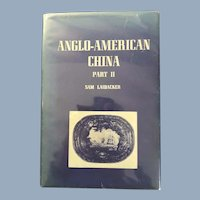 Anglo-American China Part II, by Sam Laidacker