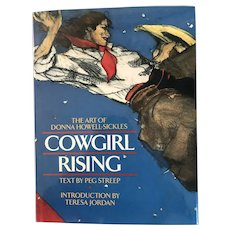 The Art of Donna Howell-Sickles: Cowgirl Rising by Peg Street